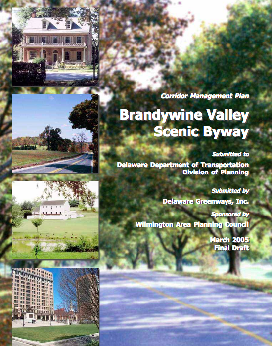 Brandywine Valley Scenic Byway Corridor Management Plan